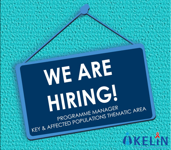 Vacancy: Programme Manager – Key & Affected Populations Thematic Area
